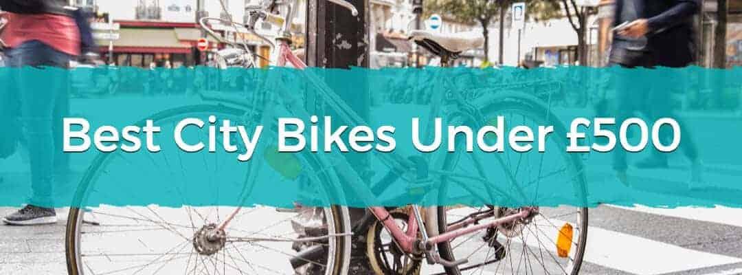 Best City Bikes Under £500 Featured Image
