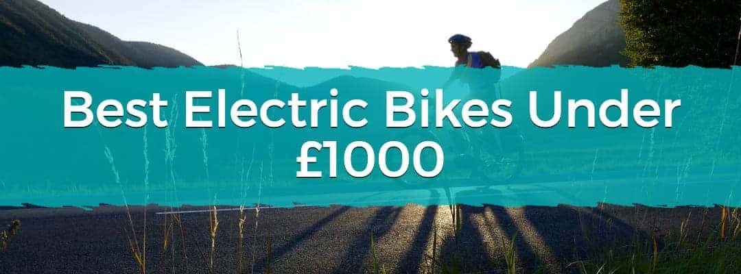 Best Electric Bike Under £1000