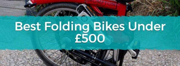 Best Folding Bikes Under £500