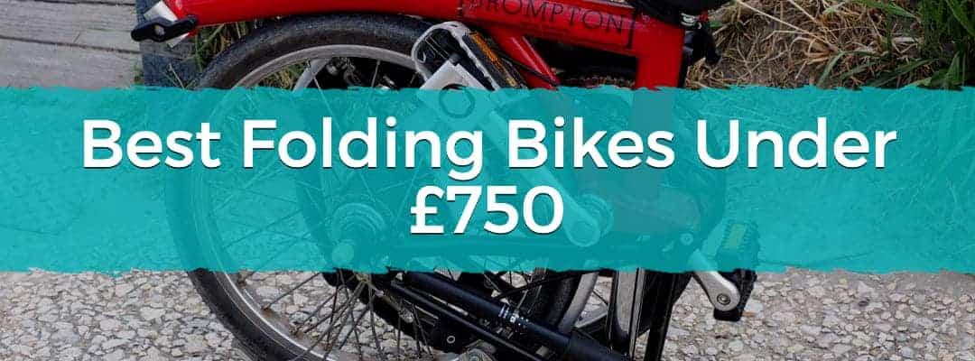 Best Folding Bikes Under £750
