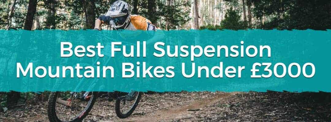 Best Full Suspension Mountain Bikes Under £3000 Featured Image