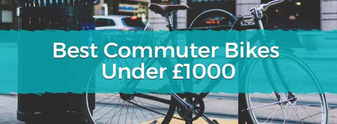 Best Commuter Bikes Under £1000 Featured Image