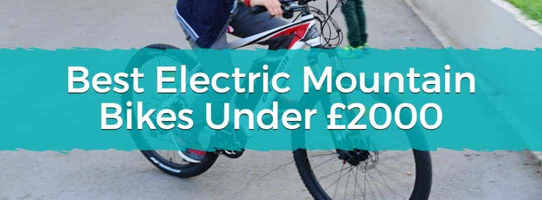 Best Electric Mountain Bikes Under £2000