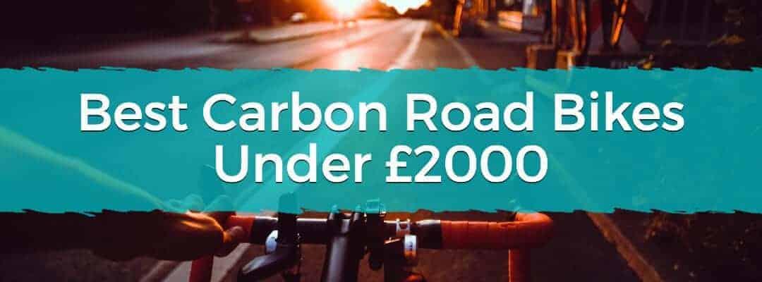 Best Carbon Road Bikes Under £2000